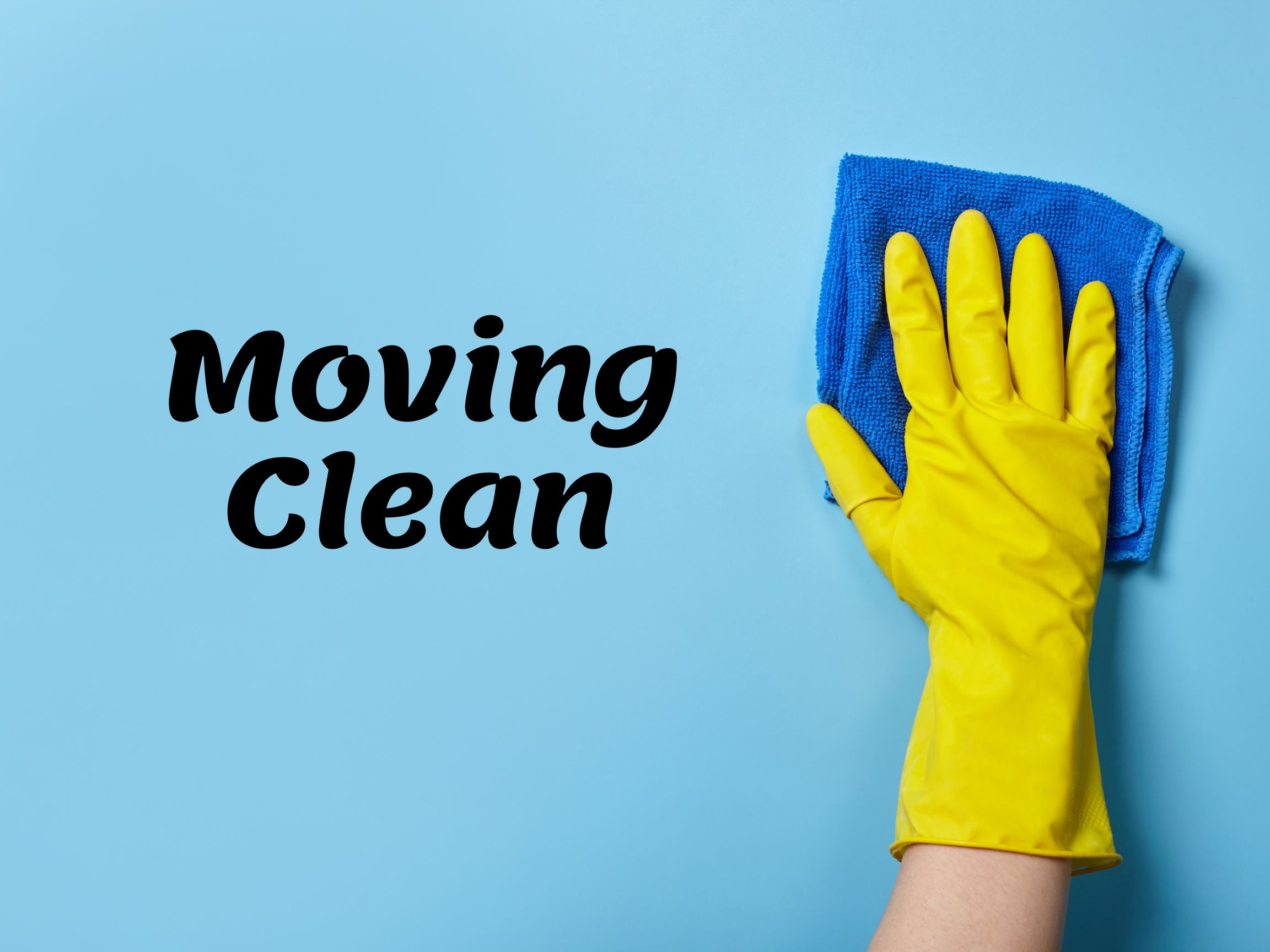 Moving Clean
