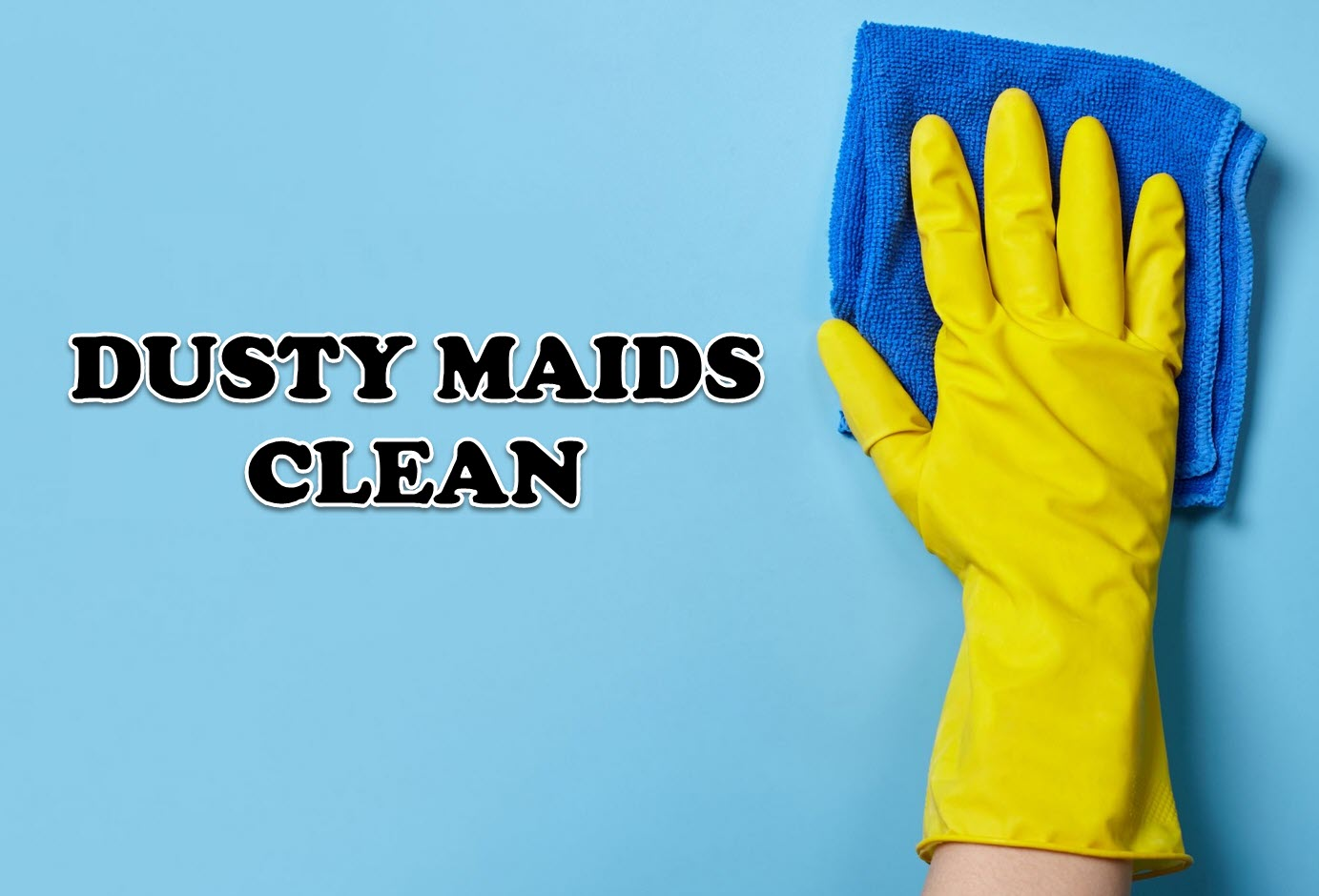 Dusty Maids Clean